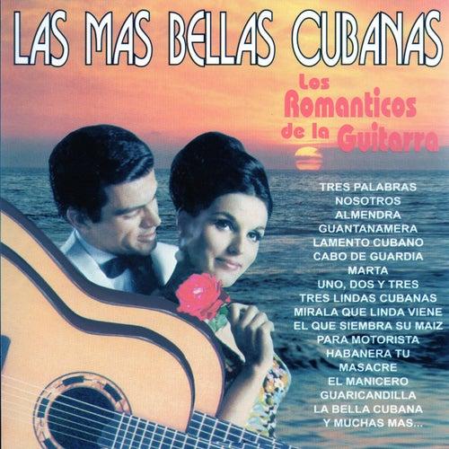 Las Mas Bellas Cubanas de Los Romanticos De La Guitarra