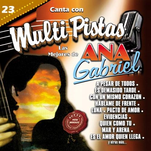 Canta Con Multi Pistas Las Mejores De Ana Gabriel De Mmp Napster