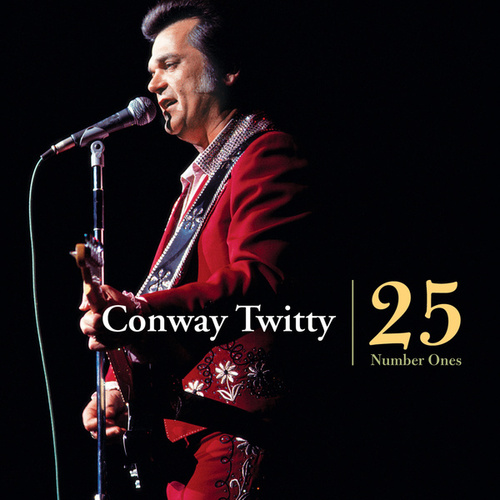 Conway Twitty - 25 Number Ones fra Conway Twitty