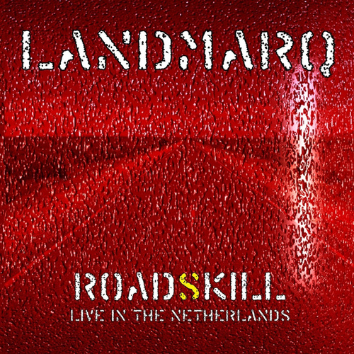 Roadskill - Live in the Netherlands de Landmarq