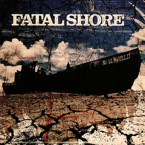 Real World von Fatal Shore