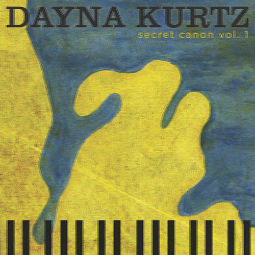 Secret Canon Vol. 1 by Dayna Kurtz