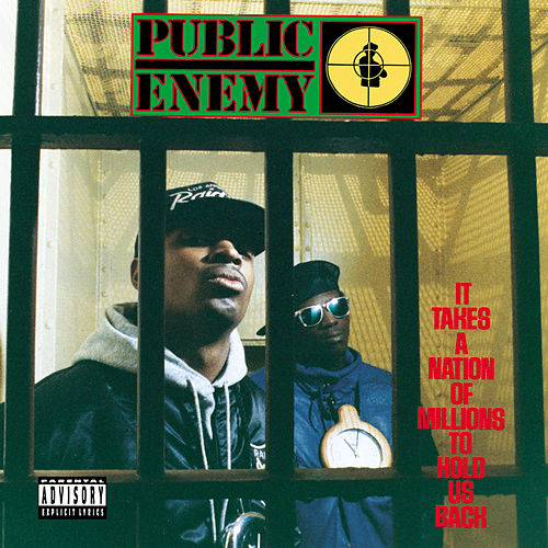 It Takes A Nation Of Millions To Hold Us Back de Public Enemy