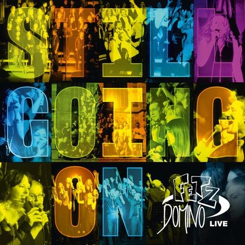 Still Going On (Live) von Fetz Domino