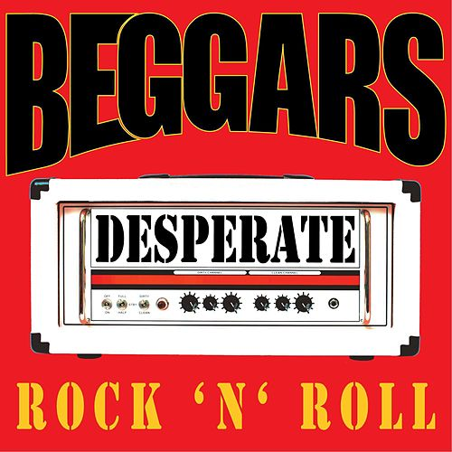 Desperate Rock 'N' Roll von Beggars