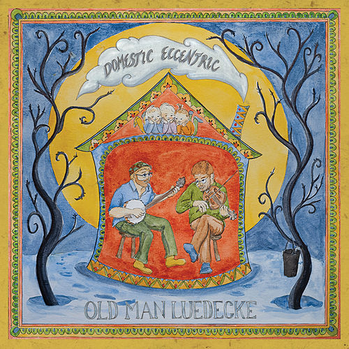 Domestic Eccentric de Old Man Luedecke
