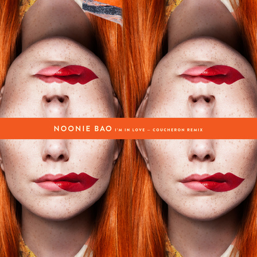 I'm In Love (Coucheron Remix) by Noonie Bao