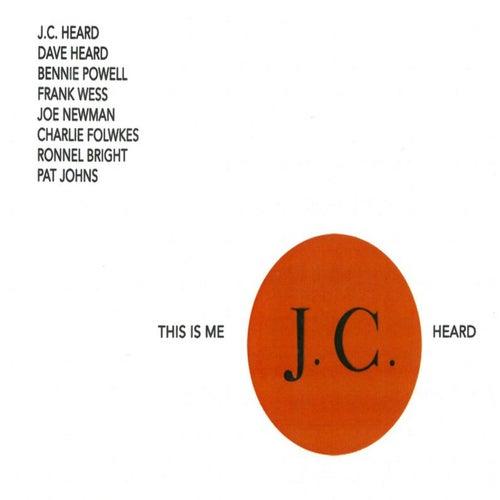 This is Me, J.C. Heard van J.C.Heard