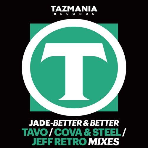 Better And Better de Jade