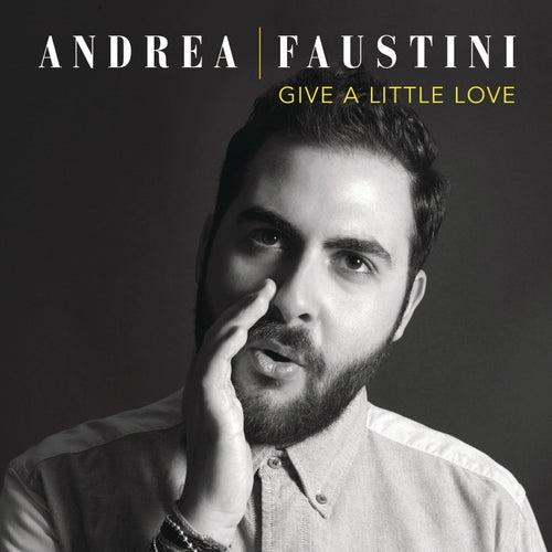 Give a Little Love di Andrea Faustini