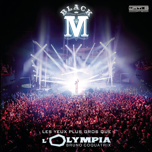 Les yeux plus gros que l'Olympia (Live) by Black M