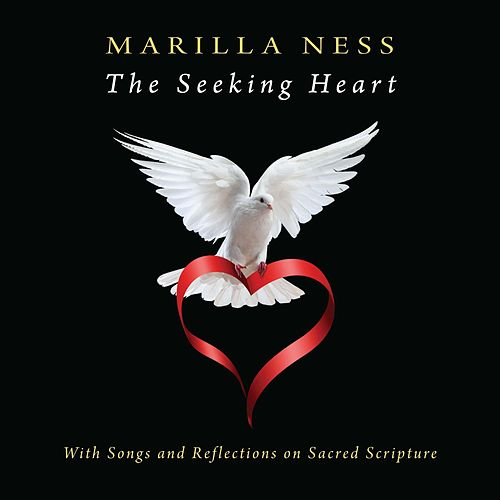 The Seeking Heart by Marilla Ness