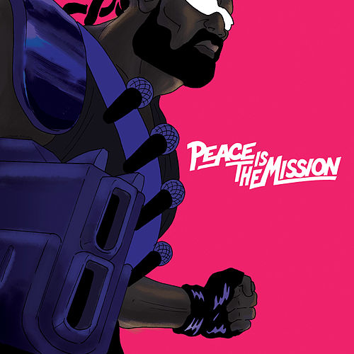 Peace Is the Mission van Major Lazer
