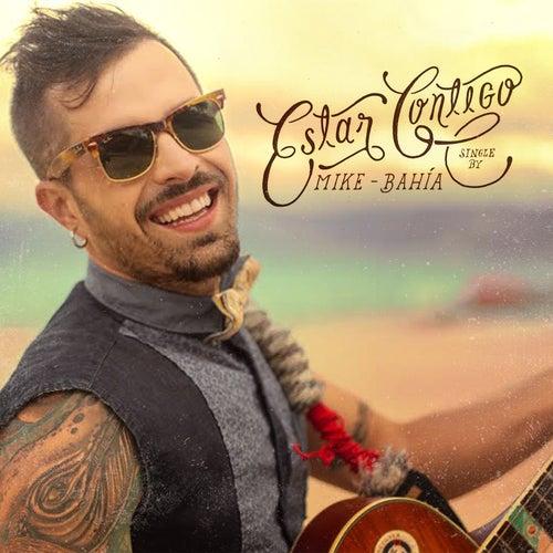 Estar Contigo  - Single by Mike Bahia
