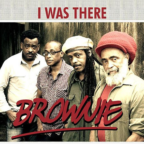 I Was There de Brownie