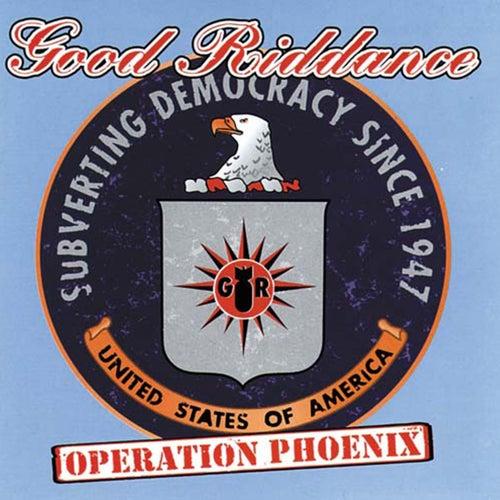 Operation Phoenix von Good Riddance