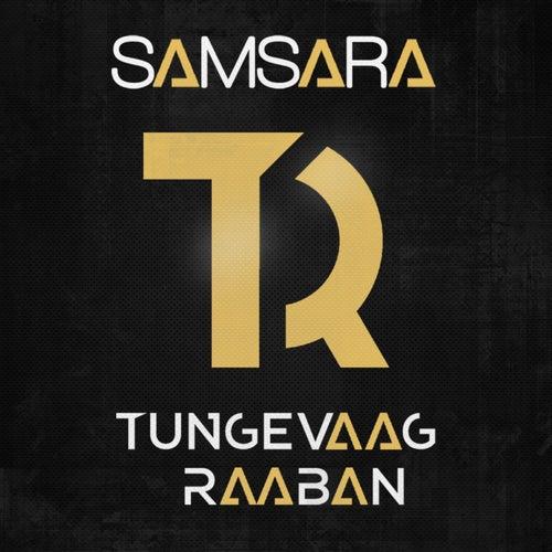 Samsara (Remixes) von Tungevaag