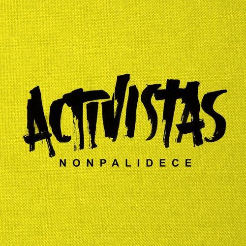 Activistas de Nonpalidece