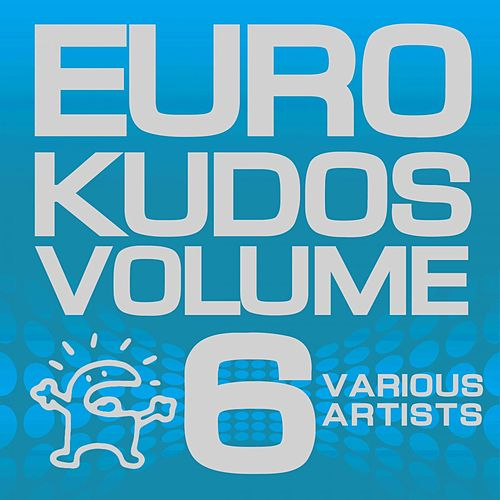 Eurokudos, Vol. 6 von Various Artists