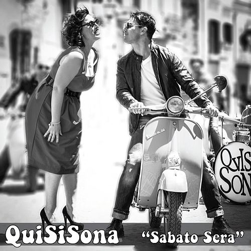 Sabato Sera - Single by Quisisona