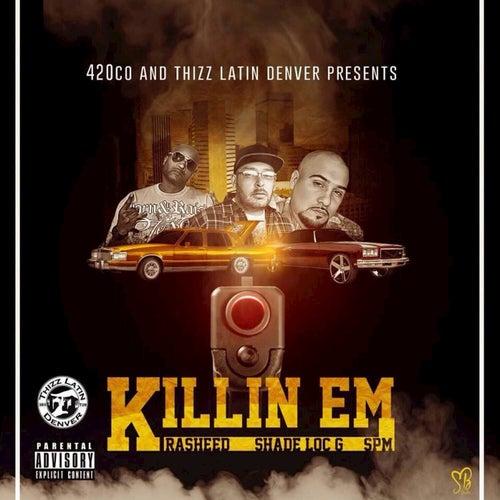 Killin Em by Shade Loc G
