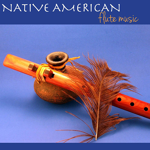 Indian Flute Music by Native American Flute