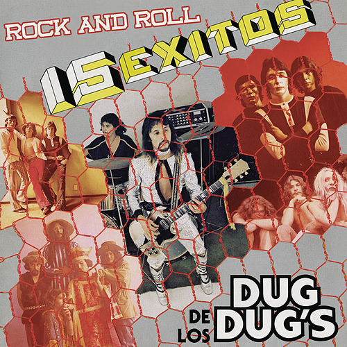 15 Éxitos de los Dug Dug's Rock and Roll de Dug Dug's
