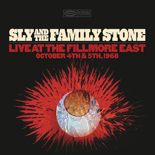 Live at the Fillmore East October 4th & 5th 1968 de Sly & The Family Stone