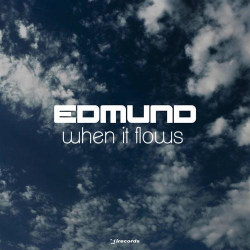 When It Flows by Edmund