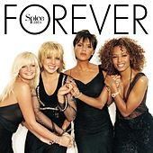 Forever by Spice Girls