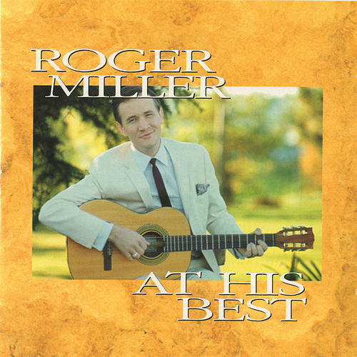 At His Best by Roger Miller