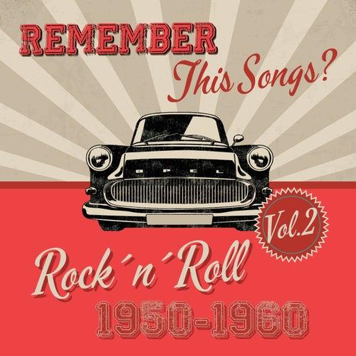 Remember this Songs? - Rock´n´Roll of 1950-1960 Vol.2 de Various Artists