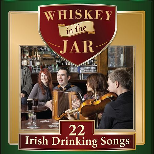 Whiskey in the Jar by Various Artists