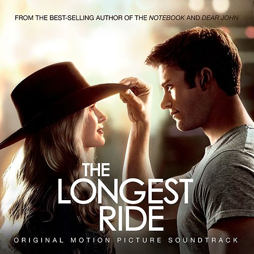 The Longest Ride - Soundtrack Album de Various Artists