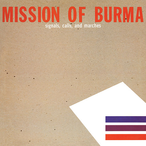 Signals, Calls and Marches [Remastered] de Mission of Burma