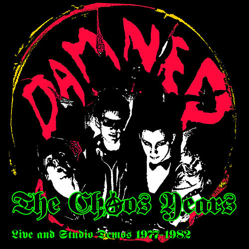 The Chaos Years - Live & Studio Demos 1977-1982 de The Damned