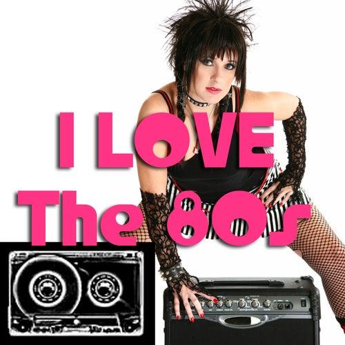 I Love The '80s de Various Artists