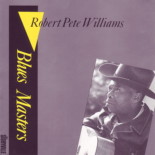 Blues Masters Vol. 1 by Robert Pete Williams