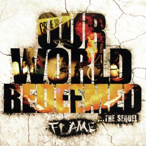 Our World Redeemed von Flame