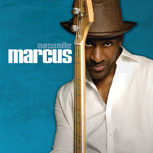 Marcus by Marcus Miller