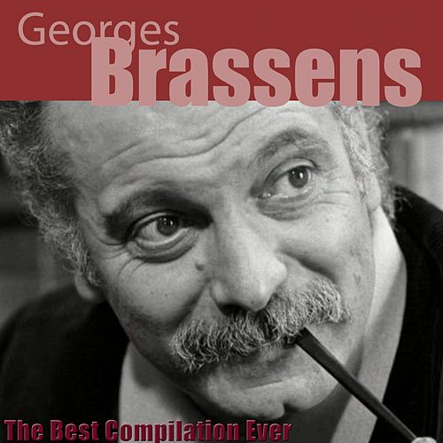The Best Compilation Ever (Remastered) de Georges Brassens