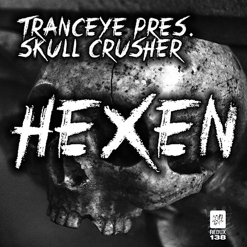 Hexen (TrancEye Presents) by Skull Crusher