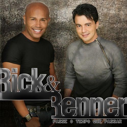 Passe O Tempo Que Passar von Rick & Renner