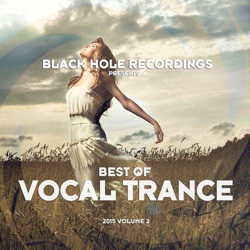 Black Hole Recordings presents Best of Vocal Trance 2015 Volume 2 von Various Artists