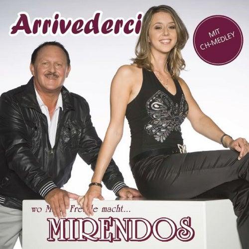 Arrivederci by Mirendos