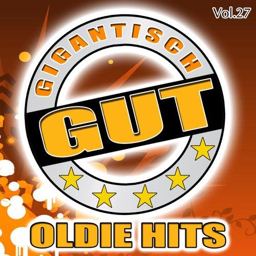 Gigantisch Gut: Oldie Hits, Vol. 27 de Various Artists