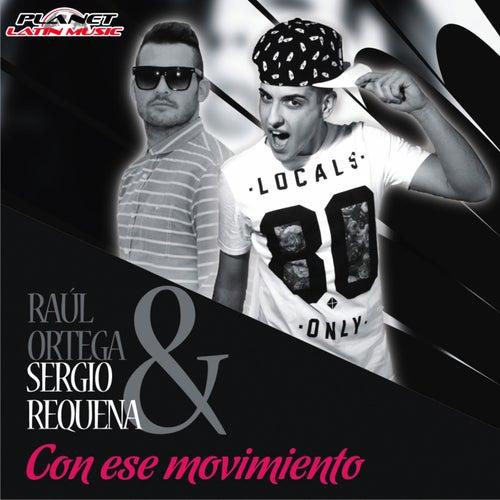 Con Ese Movimiento by Raul Ortega Y Su Banda Arre