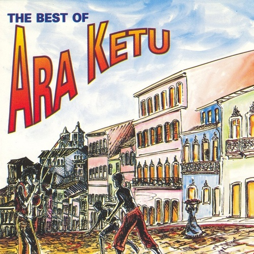 The Best of Ara Ketu de Ara Ketu