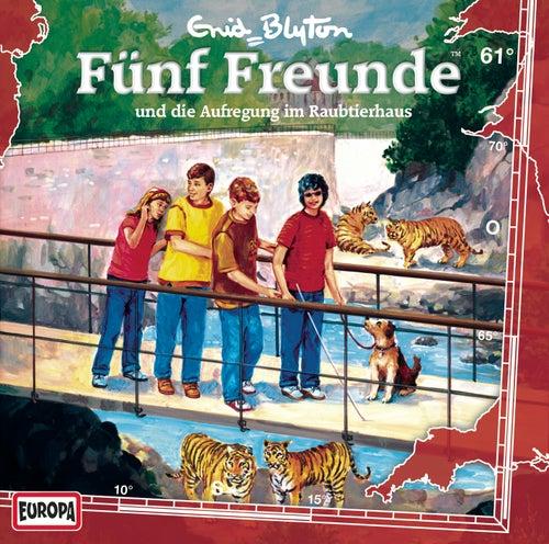 061/und die Aufregung im Raubtierhaus von Fünf Freunde