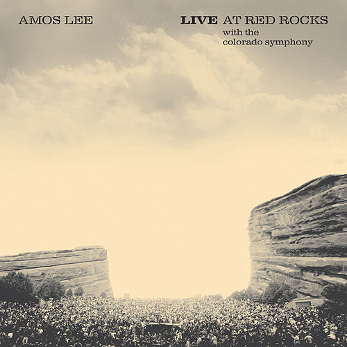 Live at Red Rocks (with the Colorado Symphony) de Amos Lee